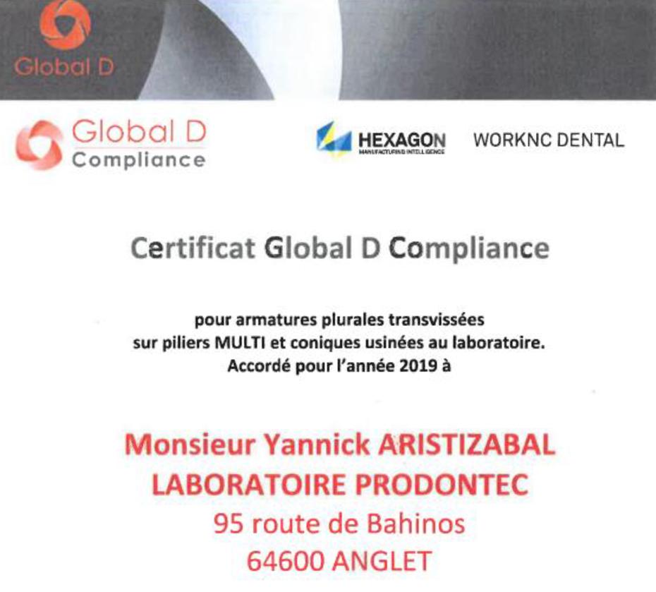 La certification GLOBAL D a été reconduite en 2019 pour le laboratoire PRODONTEC